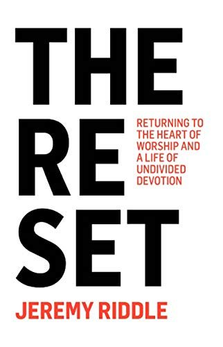 The Reset - Jeremy Riddle